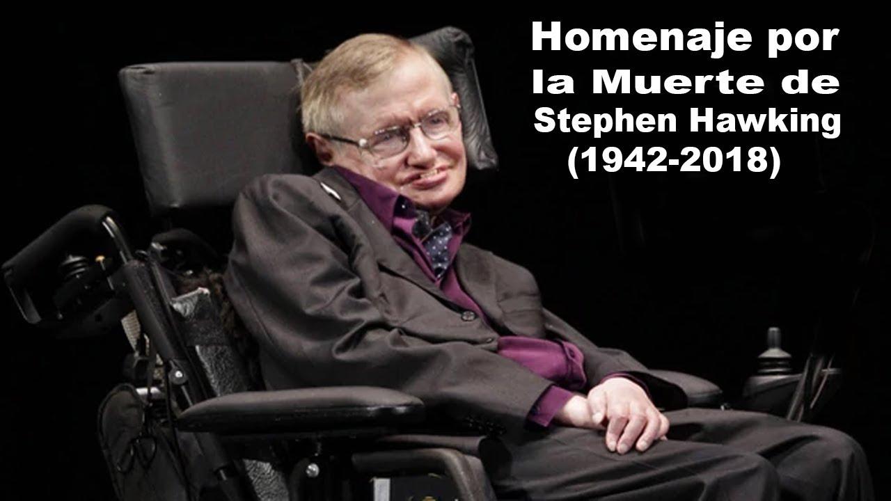 Homenaje por la Muerte de Stephen Hawking (1942 - 2018)