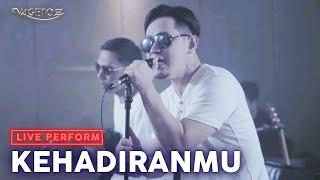 Download Vagetoz - Kehadiranmu (LIVE at Abbe Studio)