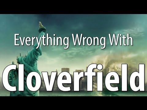 Everything Wrong With Cloverfield In 8 Minutes Or Less