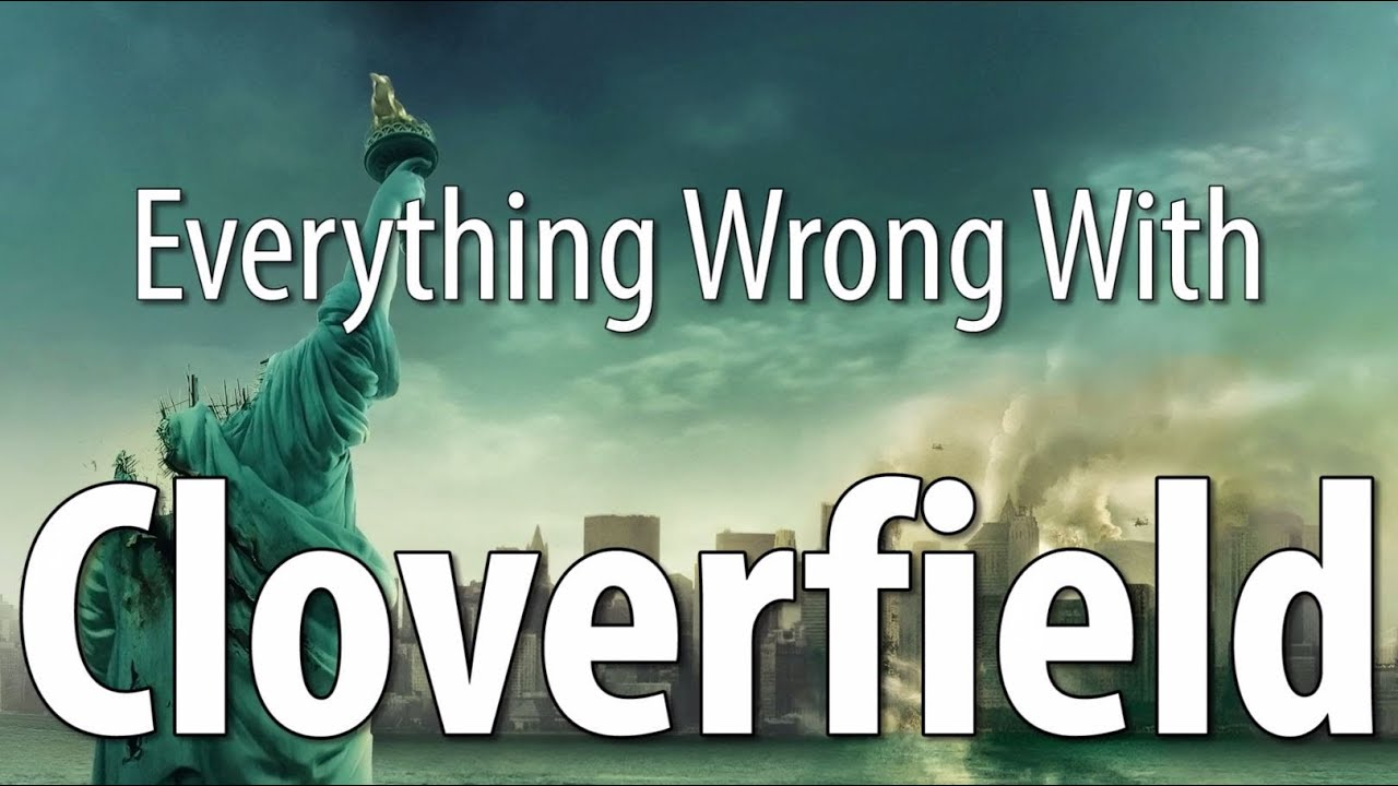 Everything Wrong With Cloverfield In 8 Minutes Less
