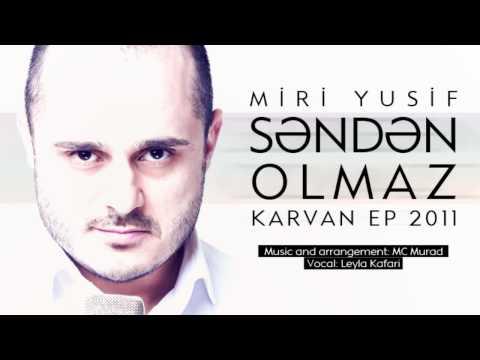 Miri Yusif - Senden Olmaz (Audio)