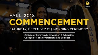 UCF Commencement: December 15, 2018 | Morning Ceremony