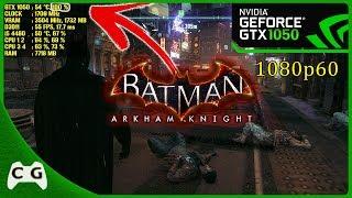 Testando Batman Arkham Knight Na GTX 1050 + i5 4460 1080p60 Olha Só o Gargalo Monstro #18