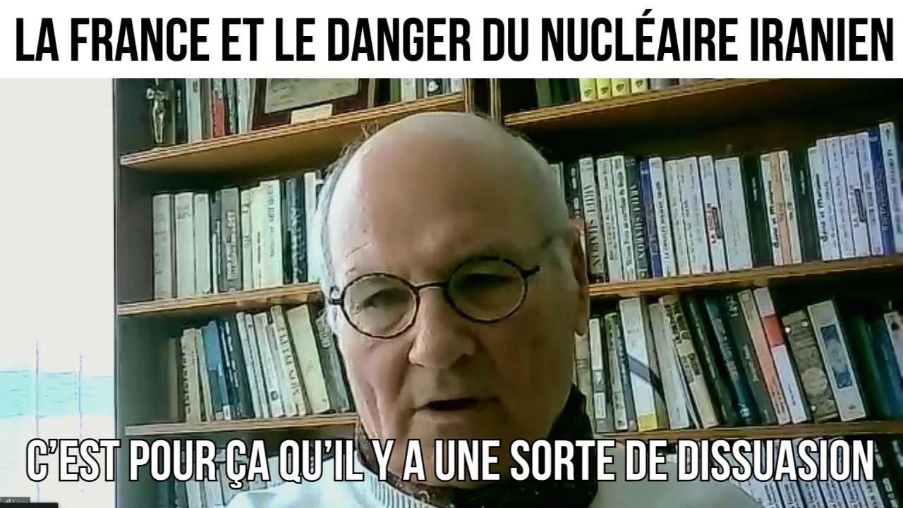 La France et le danger du nucléaire iranien - IMO#121