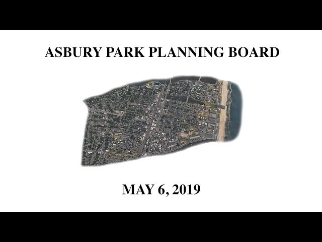 Asbury Park Planning Board Meeting - May 6, 2019