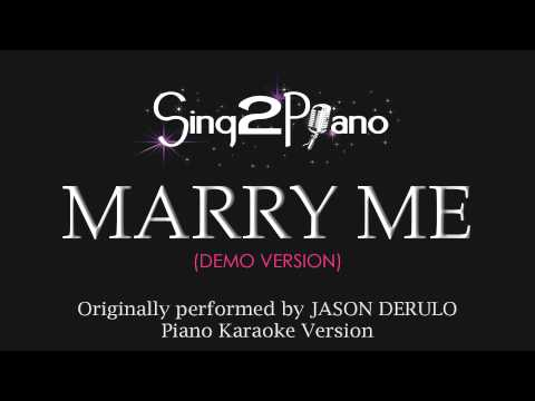 Marry Me (Piano Karaoke Version) Jason Derulo