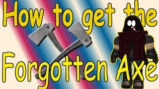 How to get the Forgotten Axe : Lumber Tycoon 2 | RoBlox ( NOT CLICKBAIT )