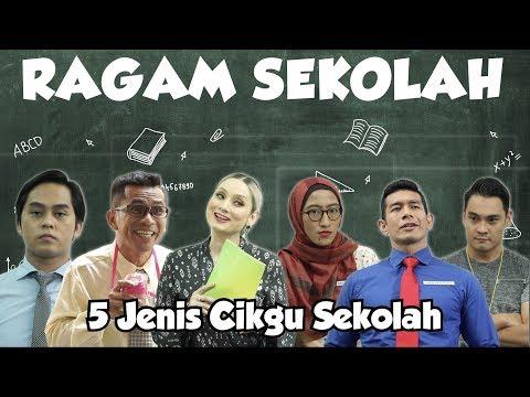5 Jenis Cikgu Sekolah | Ragam Sekolah 2019