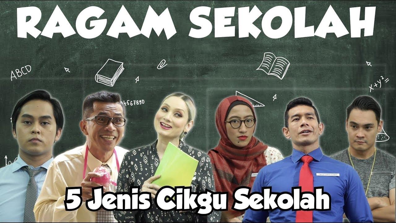 Cikgu Anda Jenis Yang Mana? | Ragam Sekolah 2019