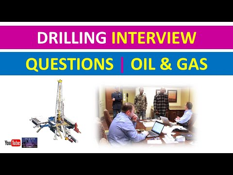 Drilling Interview Questions | Oil and Gas Rig
