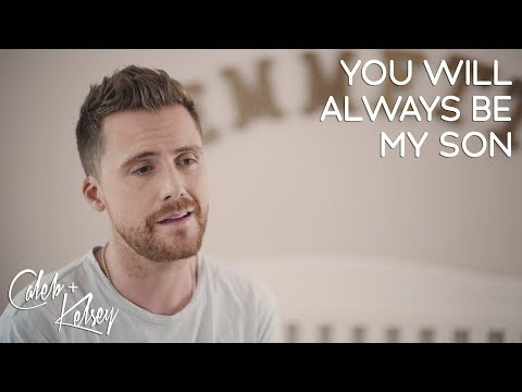 You Will Always Be My Son | Caleb + Kelsey