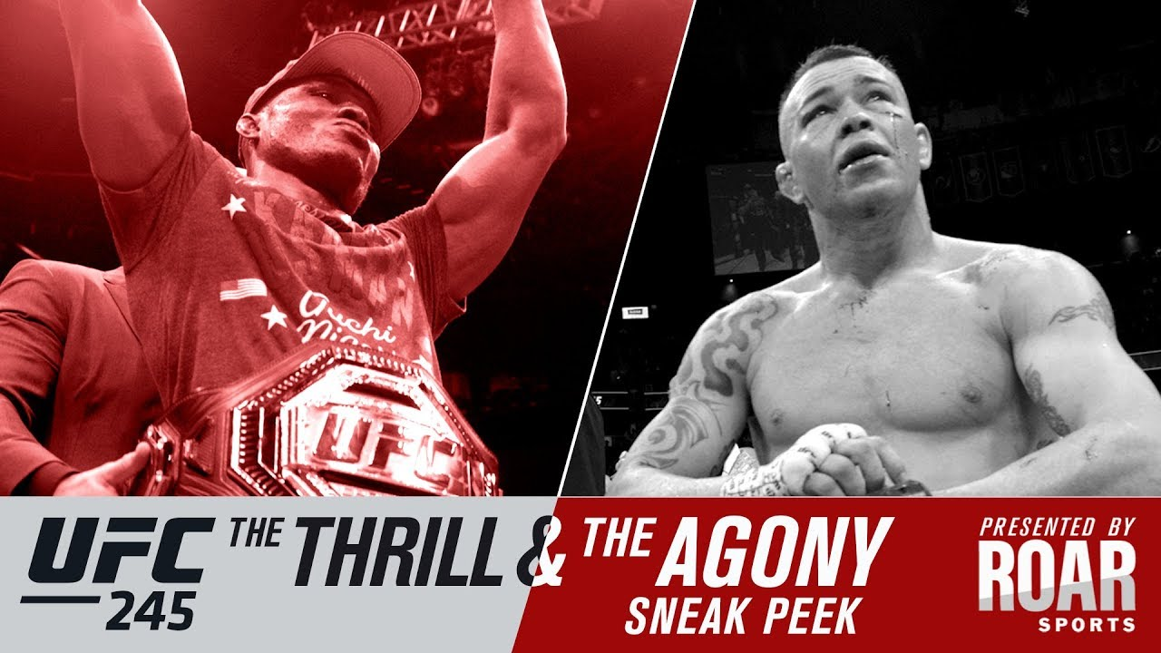 UFC 245: The Thrill and The Agony - Sneak Peek