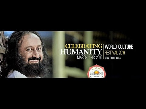 World Culture Festival 2016   35 Years of The Art of Living  Sri Sri Ravi  Shankar World Culture Festival 2016   35 Years of The Art of Living  Sri  . Art Of Living Noida Timings. Home Design Ideas