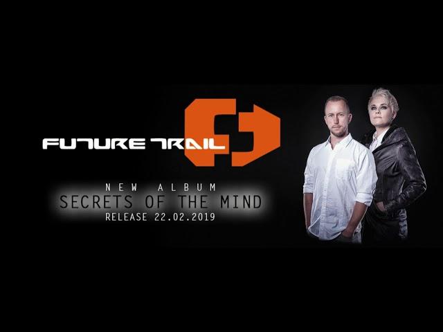 Future Trail - SECRETS OF THE MIND