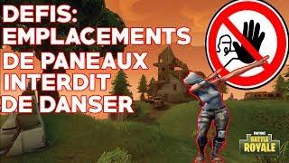 [FORTNITE] DEFIS; EMPLACEMENT SECRET DE PANNEAUX INERDIT DE DANSER !!!