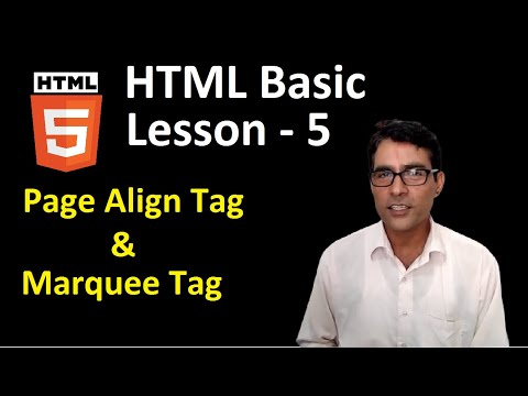 HTML Basic Lesson - 5 | Marquee Tag In Html In Hindi | Page Align Tag In Html
