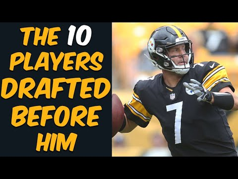 Who Were The 10 Players Drafted Before Ben Roethlisberger? Where Are They Now?