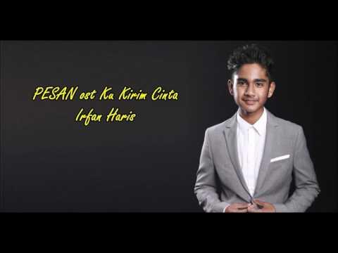 Irfan Haris - Pesan ost Ku Kirim Cinta (lirik)