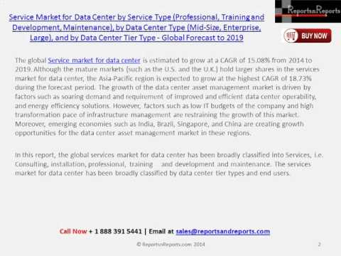 Global Service Market for Data Center (Professional, Training and Development) to 2019