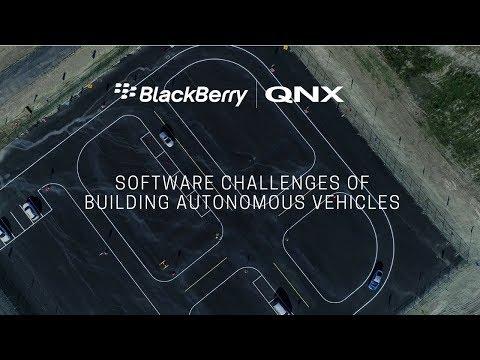 BlackBerry QNX: Software Challenges of Building Autonomous Vehicles
