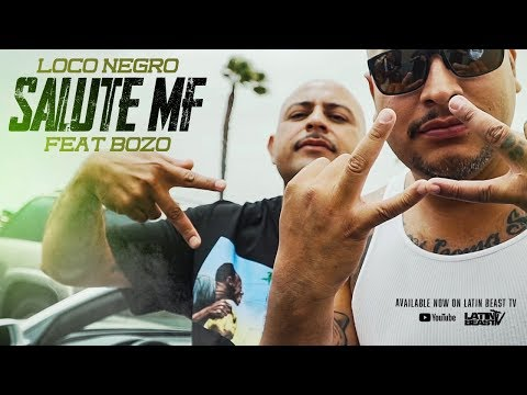 Loco Negro X Bozo - Salute MF (Official Music Video)
