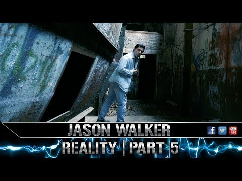 Jason Walker: Reality   Part 5 (5/13/18)