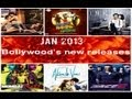 2013 LATST BOLLYWOOD HINDI MOVIE RELEASES IN JANUARY