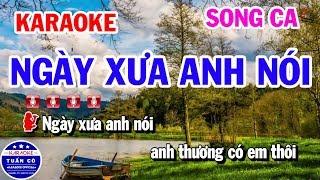 Karaoke Ngày Xưa Anh Nói | Nhạc Sống Song Ca | Karaoke Tuấn Cò
