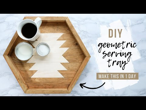 DIY Wood Hexagon Serving Tray | 1 Day Project
