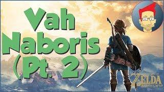 Vah Naboris (Pt. 2) - Breath of the Wild