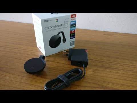 Chromecast Ultra UNBOXING and setup