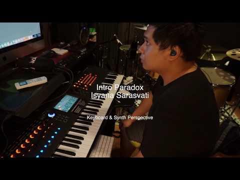 Intro Paradox [Isyana Sarasvati] - Keyboard And Synth Perspective By Kenan Loui