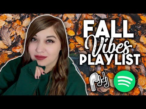 FALL PLAYLIST 2018 | SEASONAL VIBES