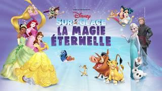 Disney Sur Glace : La Magie Eternelle - Au Zénith de Paris et en tournée en France | Disney