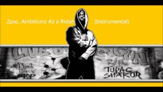2pac - Ambitionz Az a Ridah (Instrumental, HD)