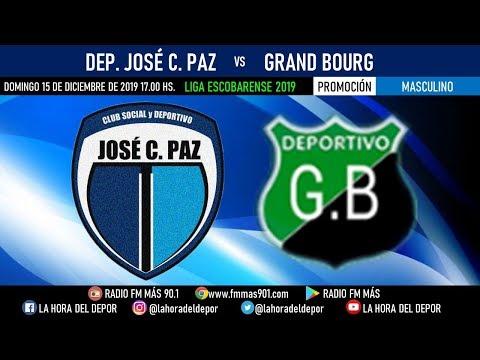 José C. Paz Vs Grand Bourg // LA HORA DEL DEPOR FM MÁS 90.1