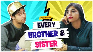 Every Brother & Sister In The World || Hasley I...