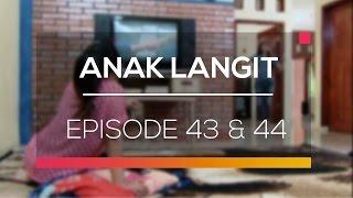 Video Anak Langit - Episode 43 dan 44 download MP3, 3GP, MP4, WEBM, AVI, FLV Oktober 2018