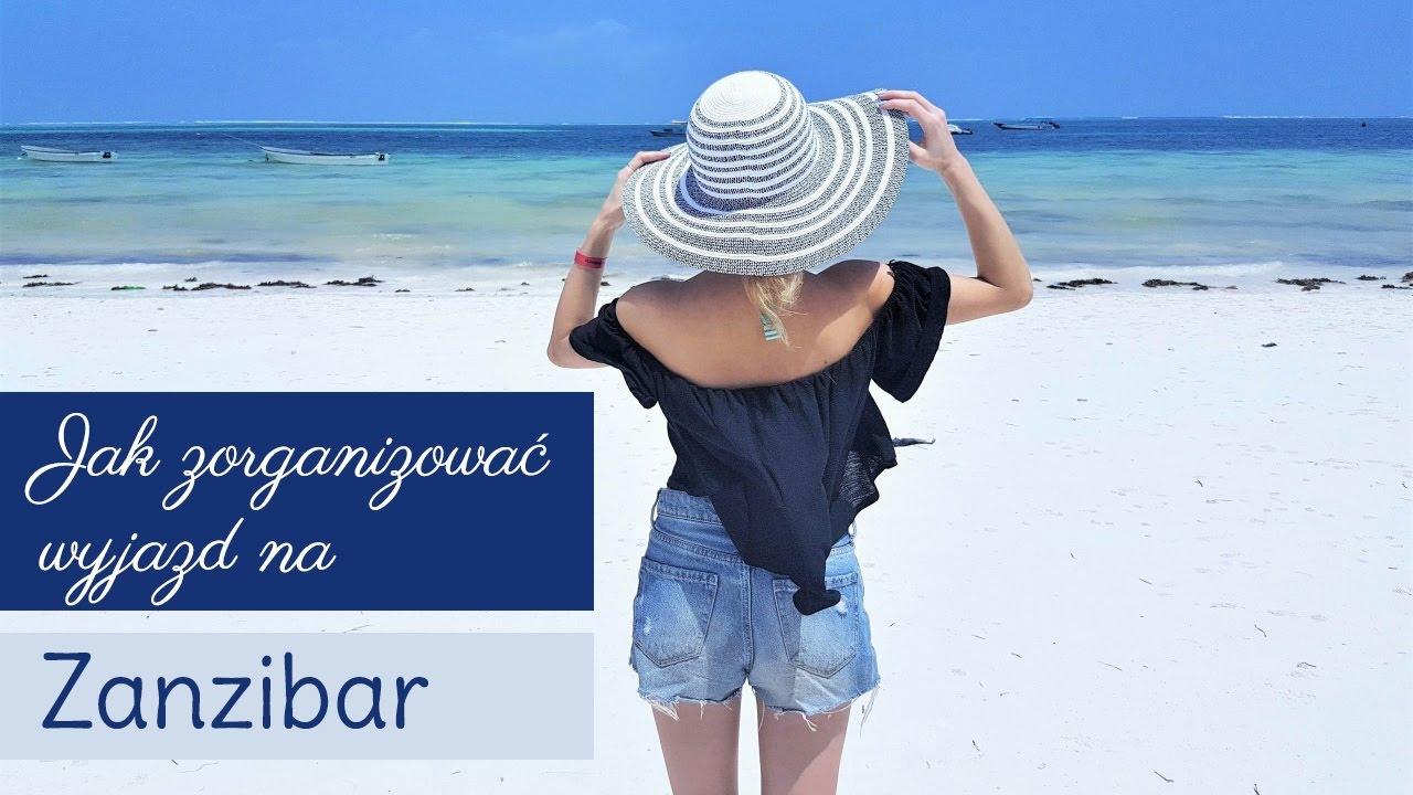 Jak zorganizować wyjazd na Zanzibar? | Podróże | Fashionable