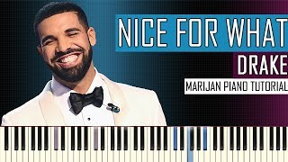 Video How To Play: Drake - Nice For What   Piano Tutorial + Sheets download MP3, 3GP, MP4, WEBM, AVI, FLV Juni 2018