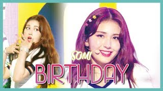 [HOT] SOMI - BIRTHDAY, 전소미 - BIRTHDAY Show Music core 20190629