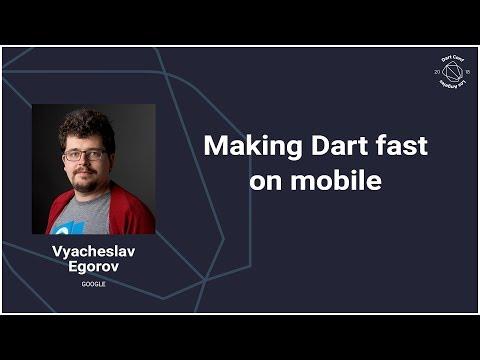 Making Dart fast on mobile (DartConf 2018)