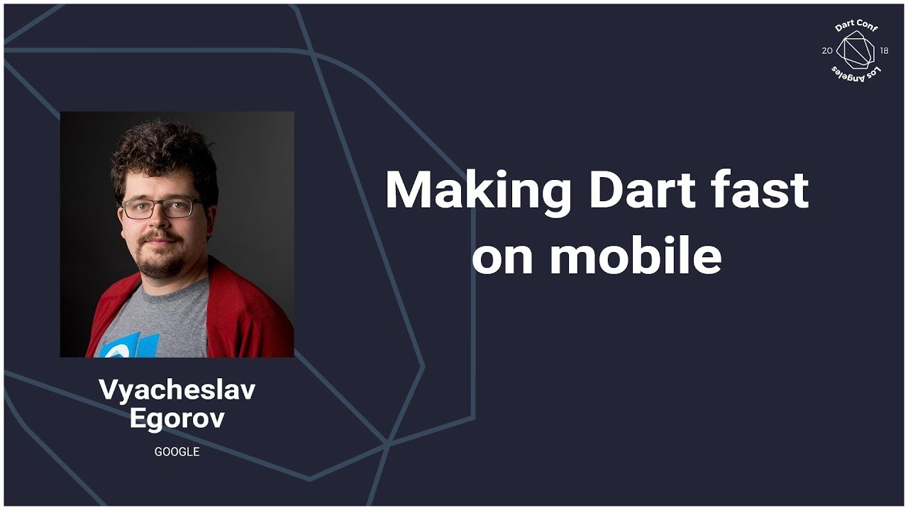 Making Dart fast on mobile (DartConf 2018)