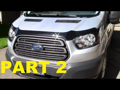 Part 2 - 2015 Ford Transit Work Van Exterior / Interior Upgrades