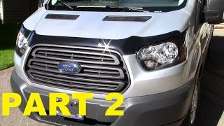 Part 2 - 2015 Ford Transit Work Van Exterior / Interior Upgrades