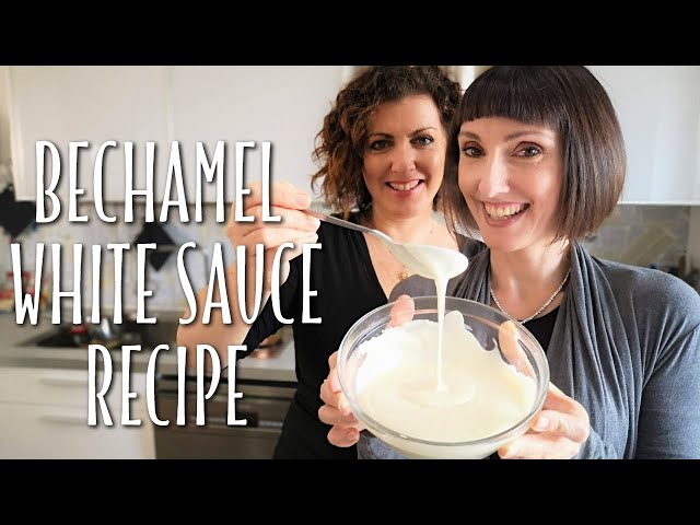 Classic bechamel white sauce recipe - Foodie Sisters in Italy