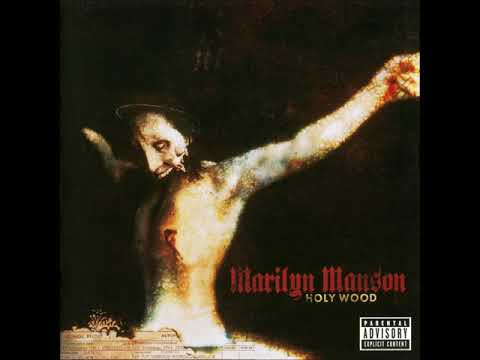 Marilyn Manson  Holy Wood In the Shadow of the Valley of Death UK Edition Full Album