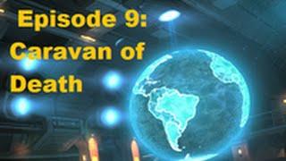 XCOM: Long War Impossible Season 3, Episode 9: Caravan of Death