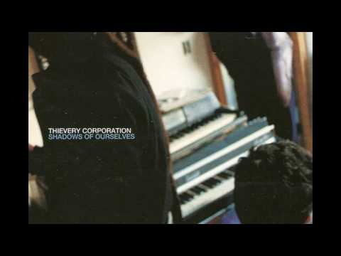 Thievery Corporation - Coming From the Top mp3 indir