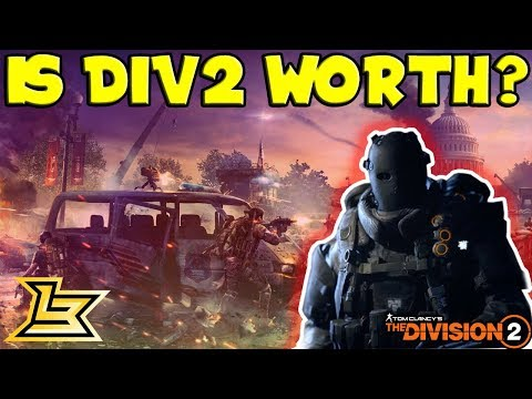The Division 2 Worth Getting? (First Impressions)